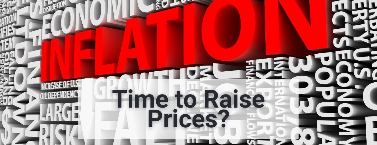Inflation- Time to Raise prices